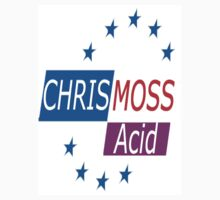 Chris Moss Acid - EuroAcid  by Chris Moss Acid