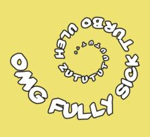 Omg That Fully Sick Turbo Uleh - Sticker / Tee Gag Design - White Kids Tee