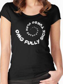 Omg That Fully Sick Turbo Uleh - Sticker / Tee Gag Design - White Women's Fitted Scoop T-Shirt