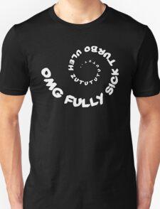 Omg That Fully Sick Turbo Uleh - Sticker / Tee Gag Design - White Unisex T-Shirt