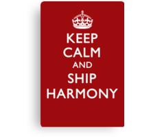 KEEP CALM and SHIP HARMONY Canvas Print