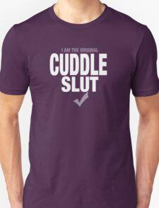 CUDDLE SLUT Unisex T-Shirt