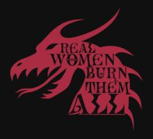 Real Women Burn Them All by Magmata