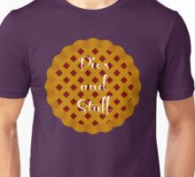 Pies and Stuff Unisex T-Shirt