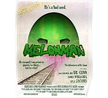 Melonman Poster Poster