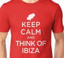 Keep Calm And Think Of Ibiza 1 Unisex T-Shirt