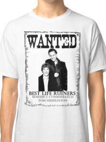 Best Life Ruiners Classic T-Shirt
