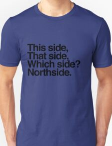 Northside Manchester Unisex T-Shirt