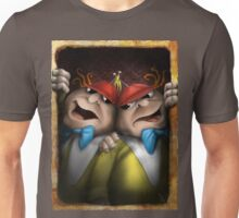 tweedle dum and dumber Unisex T-Shirt
