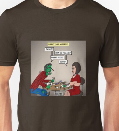 Zombie Table Manners Unisex T-Shirt