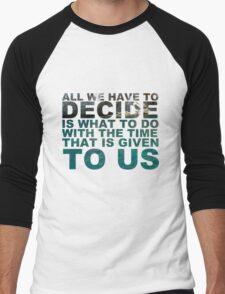Gandalf quote Men's Baseball ¾ T-Shirt