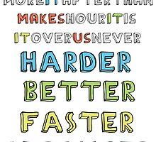 Harder, Better, Faster, Stronger v1 by markus731
