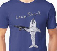Loan Shark Unisex T-Shirt