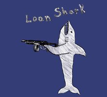 Loan Shark Unisex T-Shirt
