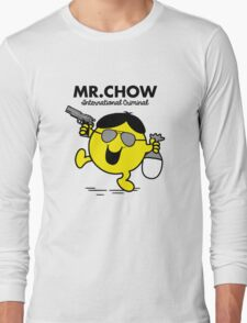Mr. Chow Long Sleeve T-Shirt