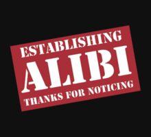 Criminal Intent ...Establishing Alibi... Kids Tee