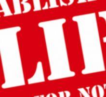 Criminal Intent ...Establishing Alibi... Sticker