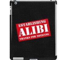 Criminal Intent ...Establishing Alibi... iPad Case/Skin