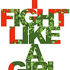 I Fight Like A Girl - Poison Ivy by minorbubbles
