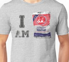 I Am OK Unisex T-Shirt