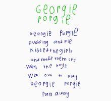 Georgie Porgie Unisex T-Shirt