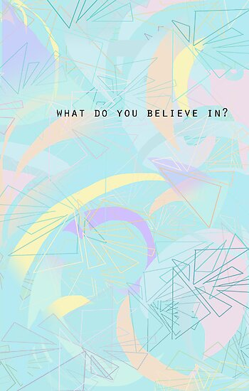 What Do You Believe In? by Tamsin George