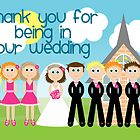 Thank You For Being In Our Wedding by Emma Holmes