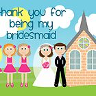 Thank You For Being My Bridesmaid by Emma Holmes