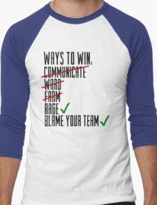 Ways To Win Men's Baseball ¾ T-Shirt