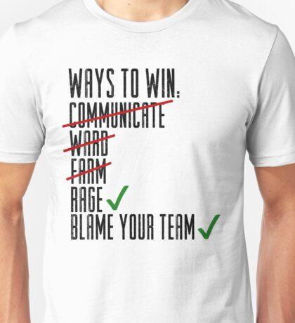 Ways To Win Unisex T-Shirt