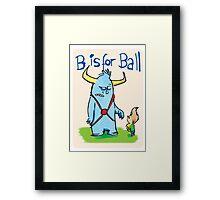 B is for ball Framed Print