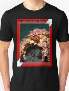 Puget Sound King Crab Shirts Unisex T-Shirt