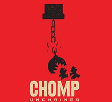 Chomp Unchained! by Jonathan  Ladd
