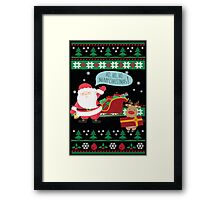 Ugly Christmas- Santa Ugly christmas sweat 2a Framed Print
