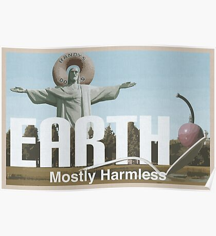 Earh (mostly harmless) Poster