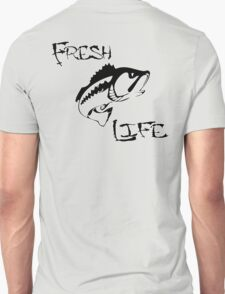 Fresh Life Back  T-shirt Unisex T-Shirt