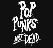 Pop Punks not dead Unisex T-Shirt