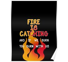 Fire is Catching Poster