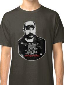 You crap MARGARITAS! Classic T-Shirt