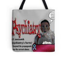 Psychiatry's farts Tote Bag