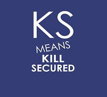 KS Means Kill Secured Unisex T-Shirt