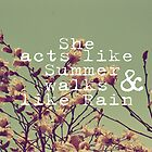 She Acts Like Summer by Vintageskies