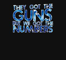 5 to 1 - they got the guns but we got the numbers Zipped Hoodie