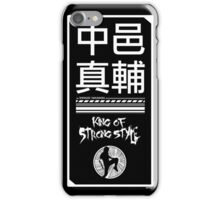 King of Strong Styles iPhone Case/Skin