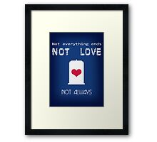 Doctor Who 'Not love, not alway' Framed Print