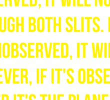 The Big Bang Theory Two Slits Quote - Yellow Sticker