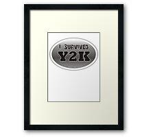 I Survived:  Y2K Framed Print