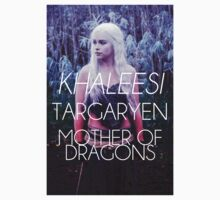 Daenerys Targaryen - Khaleesi, Mother of Dragons Game of Thrones Design by Hrern1313