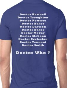 Who will be the new Doctor Unisex T-Shirt