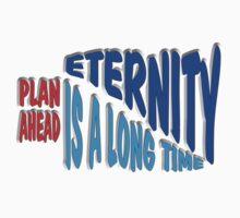 Plan ahead... by DeNuni